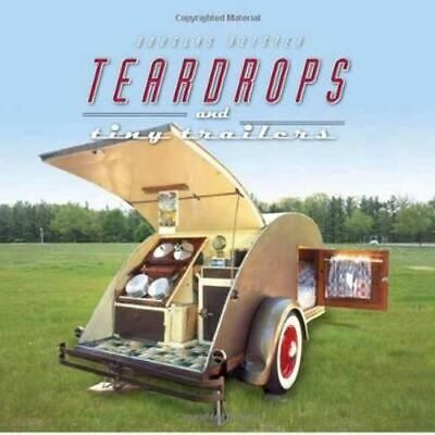 NEW Teardrops and Tiny Trailers By Douglas Keister Hardcover Free Shipping