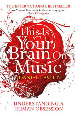 NEW This Is Your Brain On Music By Daniel J. Levitin Paperback Free Shipping
