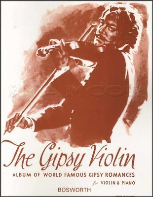The Gipsy Violin Album of World Famous Romances Sheet Music Book & Piano Gypsy