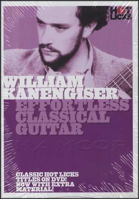 Effortless Classical Guitar William Kanengiser Tuition DVD Learn How To Play