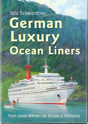 GERMAN LUXURY LINERS BY MILS SCHWERDTNER 1st EDITION