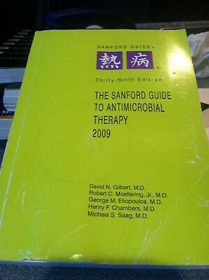 The Sanford Guide to Antimicrobial Therapy 2009 by David N., M.D. Gilbert
