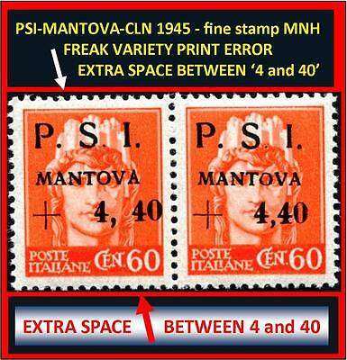 Two stamps PSI-MANTOVA 1945 CLN - one fine MNH and one RARE typeset freak (#172)