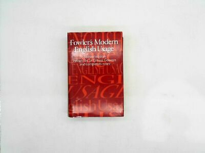 Fowlers Modern English Usage Second Edition Fowler, H. W: