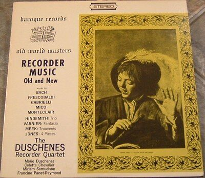 """Album By Duschenes Recorder Quartet, """"Recorder Music Old And New"""" on Baroque"""
