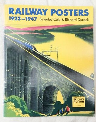 Railway Posters 1923-1947, Beverley Cole & Richard Durack, Railway History,First