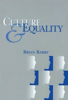 Culture and Equality : An Egalitarian Critique of Multiculturalism, Paperback...