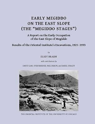 """Early Megiddo on the East Slope the """"Megiddo Stages"""" : A Report on the Early ..."""