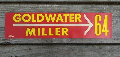 Original 1964 GOLDWATER Miller Presidential  Campaign BUMPER STICKER UnUsed
