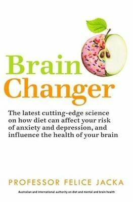 NEW Brain Changer By Felice Jacka Paperback Free Shipping
