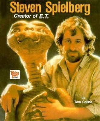 Steven Spielberg: Creator of E. T. (Taking Part Books) Collins, Tom Hardcover
