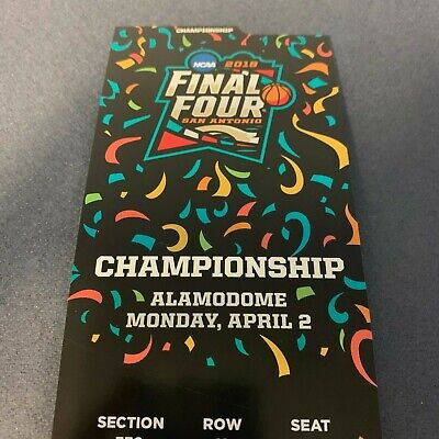 2018 NCAA Men's Basketball Tournament Final Souvenir Ticket - Villanova-Michigan