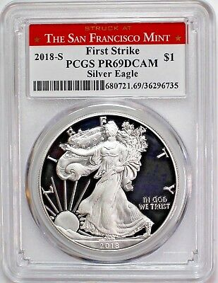 2018 S $1 Proof Silver Eagle Struck at San Francisco PCGS PR69DCAM First Strike