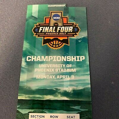 2017 NCAA Men's Basketball Tournament Final Souvenir Ticket - UNC-Gonzaga