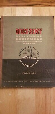 1947 Delco-Remy Electrical Equipment Operation And Maintenance Handbook.