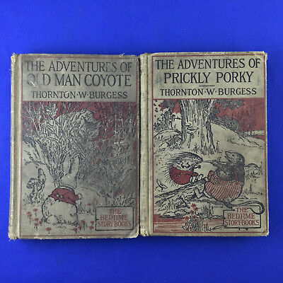 Adventures of: 'Old Man Coyote' 1919 + 'Prickly Porky' 1917 Bedtime Story-Books