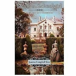 Death of a Schoolgirl (The Jane Eyre Chronicles) Slan, Joanna Campbell Paperbac