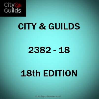 CITY & GUILDS BS7671 18th EDITION C&G 2382-18 COURSE + OVER 1300 EXAM QUESTIONS