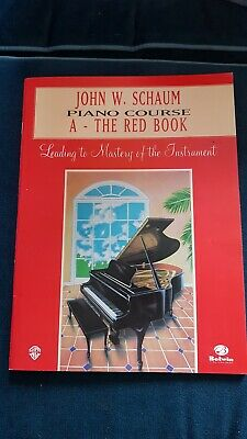 John W Schaum Piano Course A - The Red Book Learn to Play Beginner Method