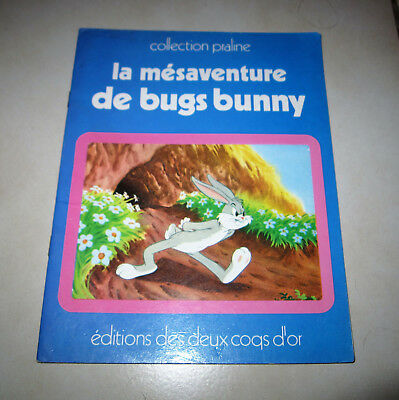 La Mesaventure De Bugs Bunny Collection Praline Editions Des Deux Coqs D Or 1974