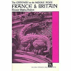 The Gateway to the Middle Ages: France & Britain