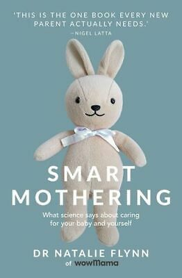NEW Smart Mothering By Natalie Flynn Paperback Free Shipping