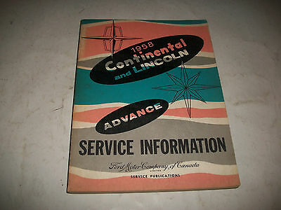 1958 LINCOLN and CONTINENTAL ADVANCE SERVICE INFORMATION MANUAL CDN ISSUE CLEAN