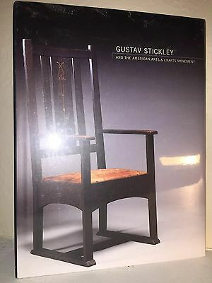 Gustav Stickley and the American Arts and Crafts Movement by Kevin W. Tucker,...