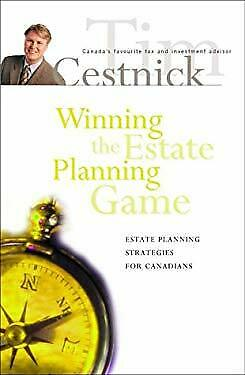 Winning the Estate Planning Game : Estate Planning Strategies for Canadians