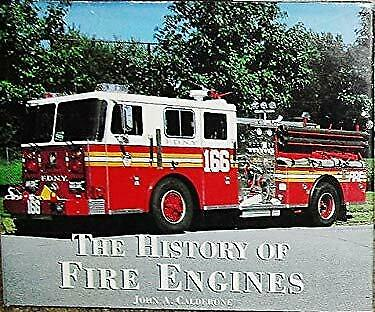The history of fire engines by Calderone, John A