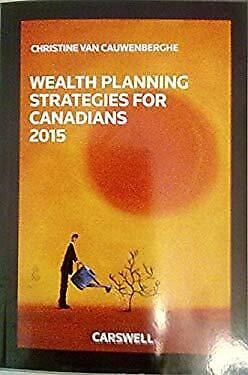 Wealth Planning Strategies for Canadians 2015-ExLibrary