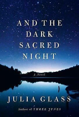 And the Dark Sacred Night by Glass, Julia-ExLibrary