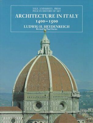 Architecture in Italy, 1400-1500, Paperback by Heydenreich, Ludwig H.; Davies...