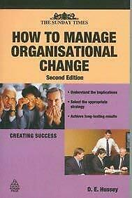 How to Manage Organizational Change by David Hussey-ExLibrary