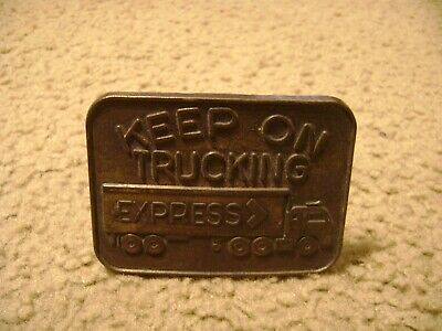 Keep On Trucking Express Truck Belt Buckle