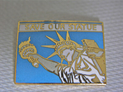 """Statue of Liberty Lapel PIN """"Save Our Statue"""" Vtg. 1982-84 Issued as FundRaising"""