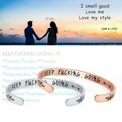 Inspirational keep Fucking Going Bracelet Cuff Bangle Open Engraved Mother Gift