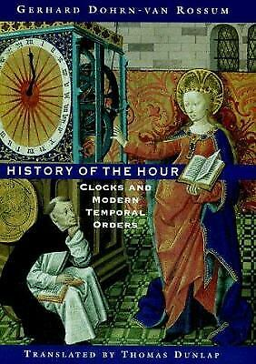 History of the Hour : Clocks and Modern Temporal Orders-ExLibrary