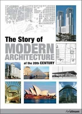 NEW The Story of Modern Architecture of the 20th Century By Jurgen Tietz