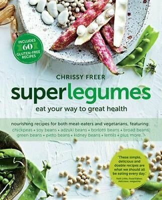 NEW Superlegumes By Chrissy Freer Paperback Free Shipping
