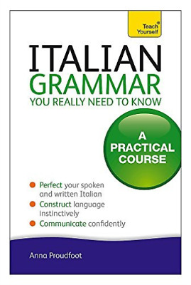 Proudfoot, Anna-Teach Yourself Italian Grammar You Really N (UK IMPORT) BOOK NEW