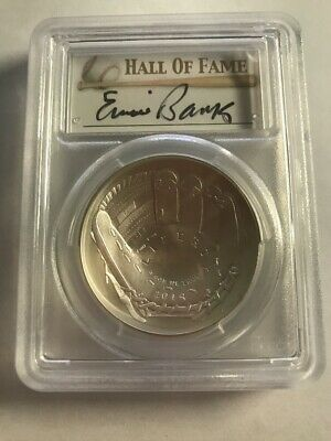 2014-P Baseball HOF Silver $1 PCGS MS70 Hand Signed By Ernie Banks