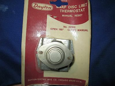 Dayton Snap Disc Limit Thermostat 2E362 OPEN 160 manual close degrees surplus