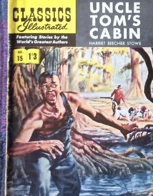 No.15 UNCLE TOMS CABIN / Harriet Beecher Stowe - Classics Illustrated British
