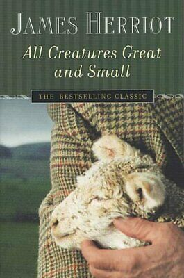 All Creatures Great and Small, Paperback by Herriot, James, ISBN 0312330855, ...
