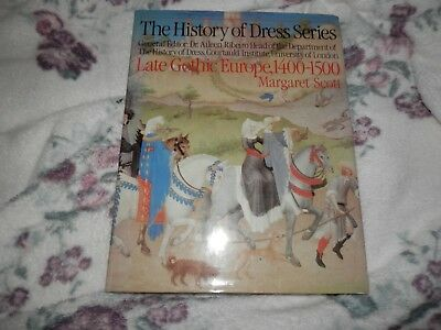 History of Dress series Late Gothic Europe 1400 1500 Margaret Scott 1st ed 1980