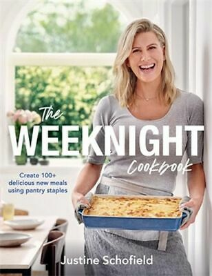 NEW The Weeknight Cookbook By Justine Schofield Paperback Free Shipping