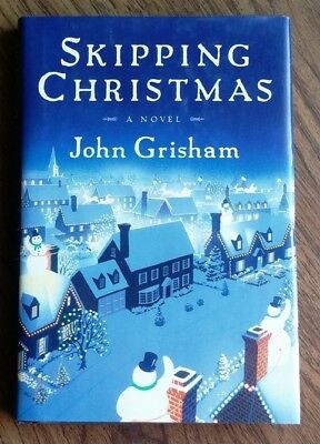 Skipping Christmas.Skipping Christmas By John Grisham Hardcover 1 59