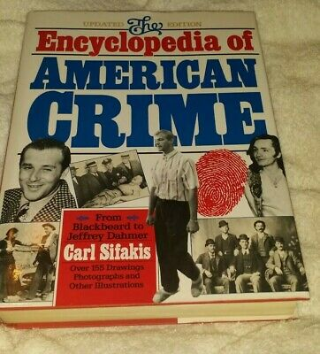 The Encyclopedia of American Crime by Carl Sifakis