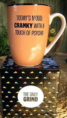 "Daily Grind Coffee Mug ""Today's Mood: Cranky With A Touch Of Psycho"" Fun Gift Bn"